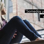 """Woman sits in window, looking out. Text reads """"Someday your heart will heal."""" When faced with the question """"Can I give my baby up for adoption?"""""""